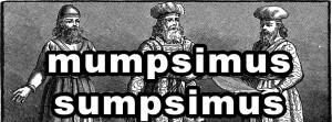 mumpsimus-sumpsimus